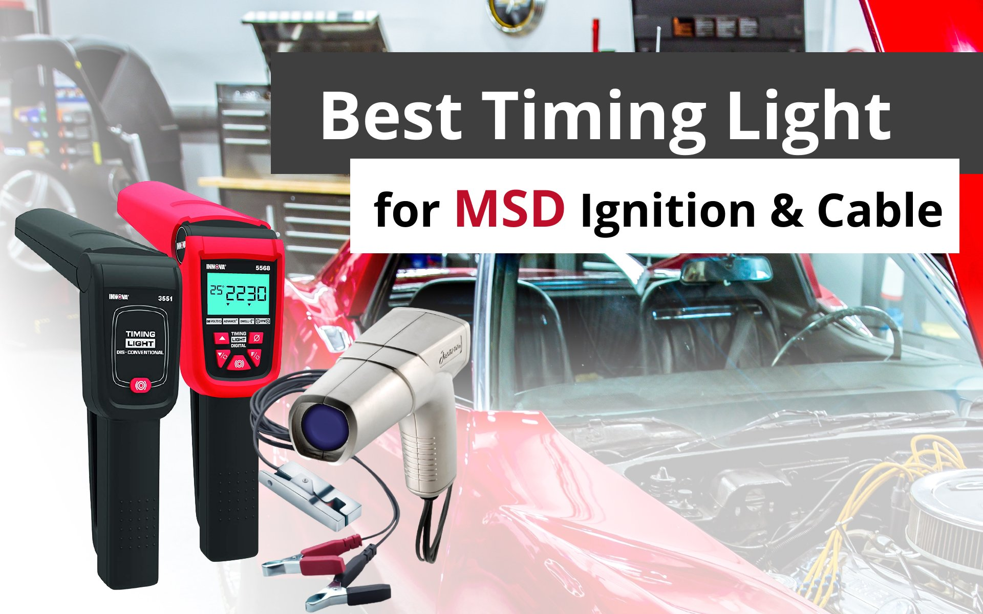 Best Timing Light for MSD Ignition and Cable: image