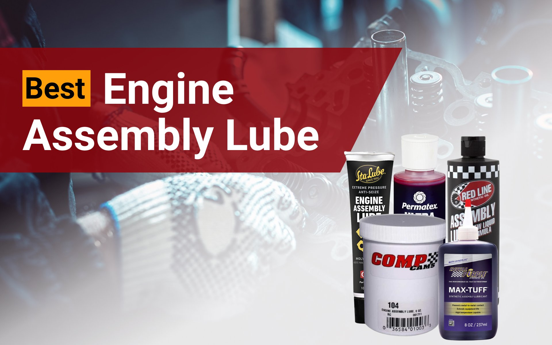 Best Engine Assembly Lube: image