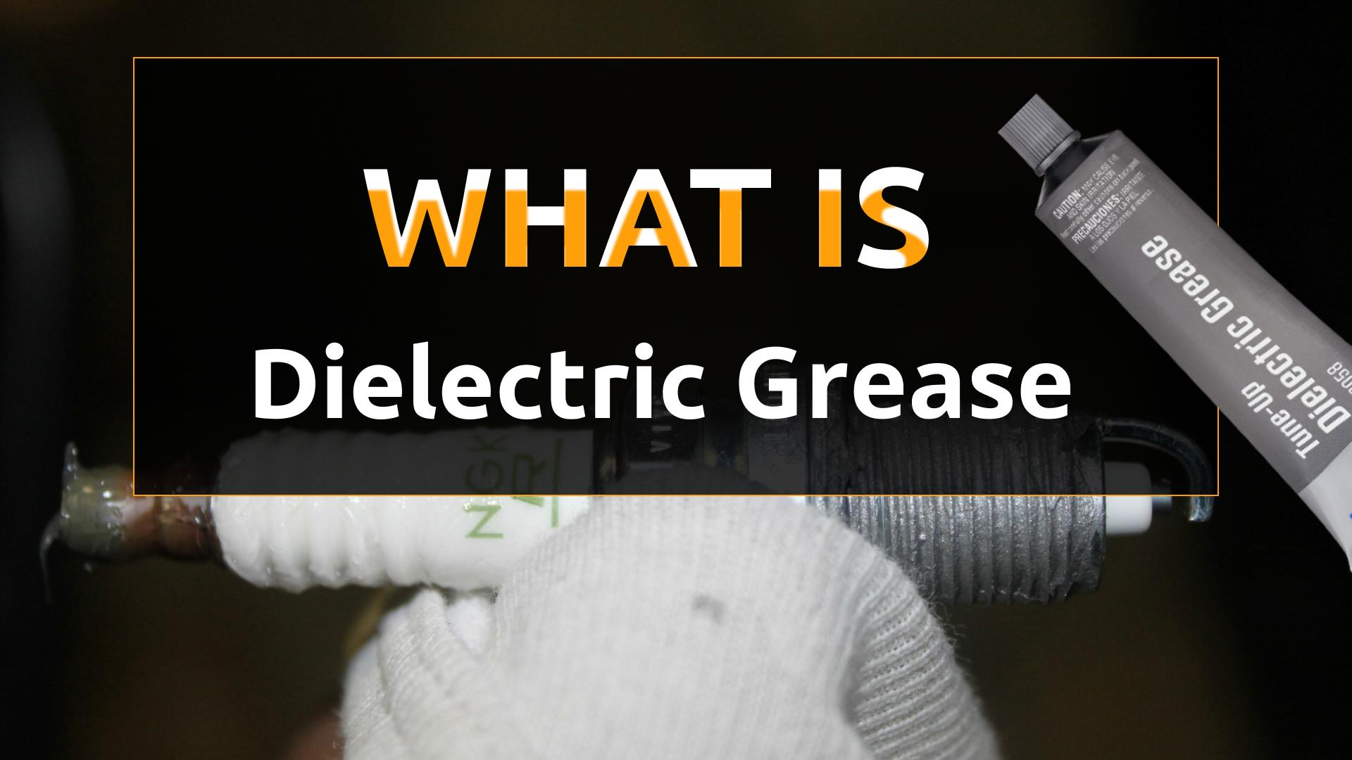 Dielectric Grease: image